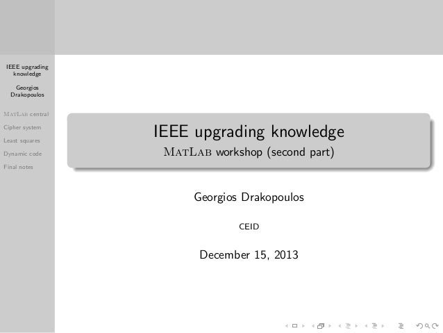IEEE upgrading knowledge Georgios Drakopoulos MatLab central Cipher system Least squares Dynamic code  IEEE upgrading know...