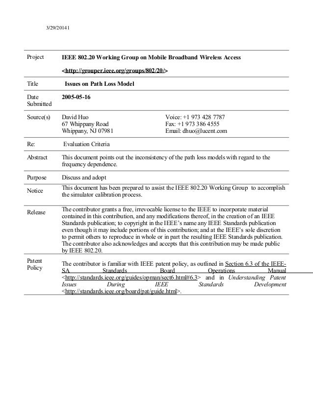3/29/20141 Project IEEE 802.20 Working Group on Mobile Broadband Wireless Access <http://grouper.ieee.org/groups/802/20/> ...