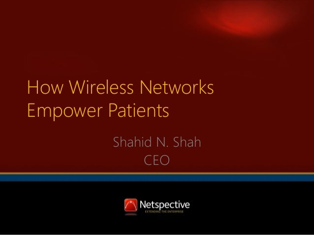 How Wireless Networks Empower Patients