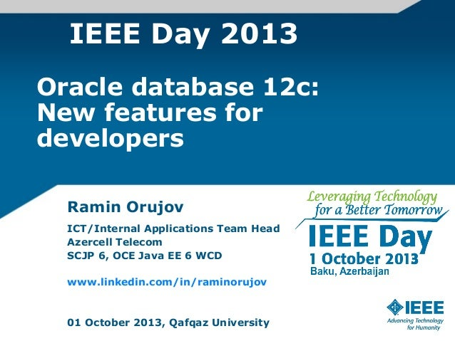 IEEE Day 2013 Oracle Database 12c: new features for developers
