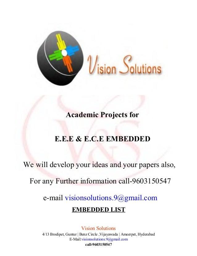 EMBEDDED LISTVision Solutions4/13 Brodipet, Guntur | Benz Circle ,Vijayawada | Ameerpet, HyderabadE-Mail:visionsolutions.9...
