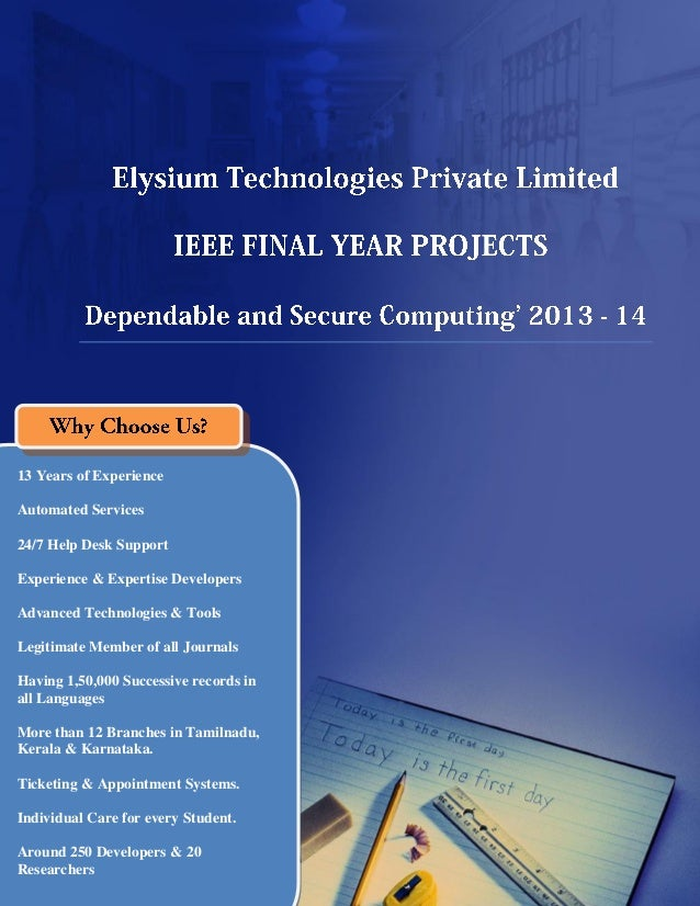Final Year IEEE Project 2013-2014  - Dependable and Secure Computing Project Title and Abstract
