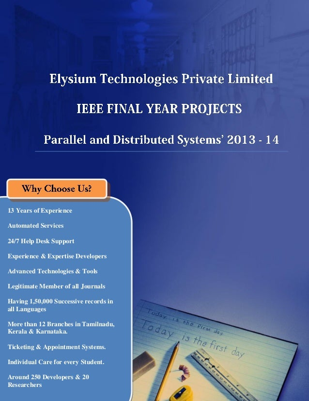 Final Year IEEE Project 2013-2014  - Parallel and Distributed Systems Project Title and Abstract