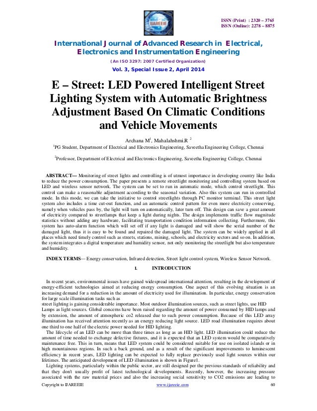 strreet lights operated with ir sensors essay Abstract the project is designed for led based street lights a number of led street lights glow for a specific distance ahead, on sensing an approaching vehicle and then switches off once the vehicle passes by.