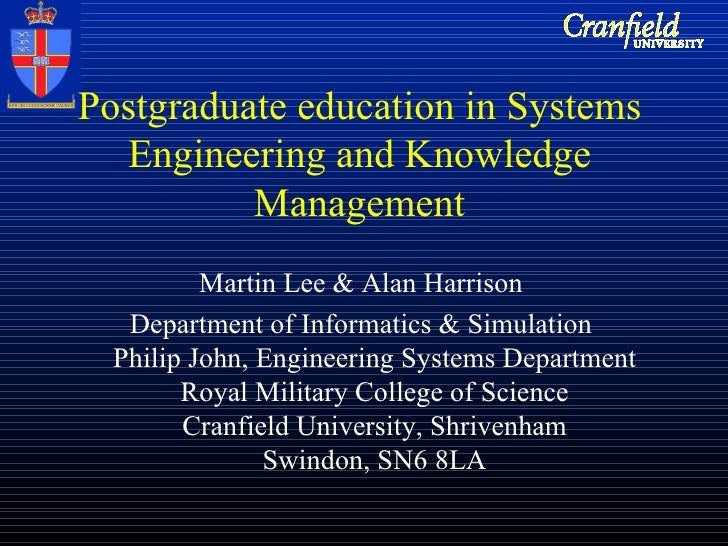 Postgraduate education in Systems Engineering and Knowledge Management