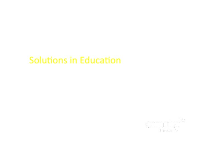 Solutions in Education - Knowledge Society and Mobile Learning
