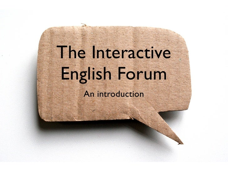 The Interactive English Forum