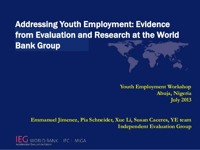 Presentation of Evaluation of World Bank Group Support to Youth Employment