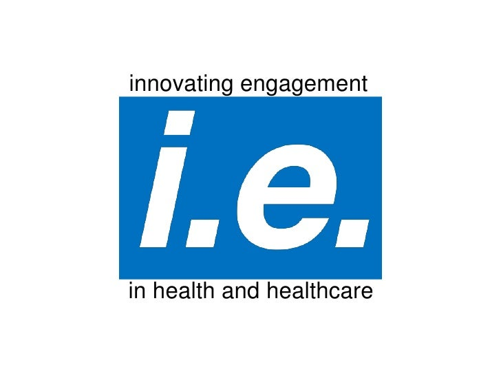 innovating engagement<br />in health and healthcare<br />