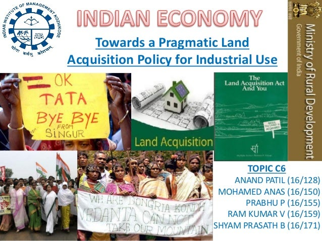 Towards a Pragmatic LandAcquisition Policy for Industrial Use                                TOPIC C6                     ...
