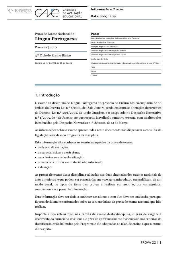 Informação n.º 01.10 Data: 2009.12.29 PROVA 22 | 1 Para: Direcção-Geral de Inovação e de Desenvolvimento Curricular Inspec...