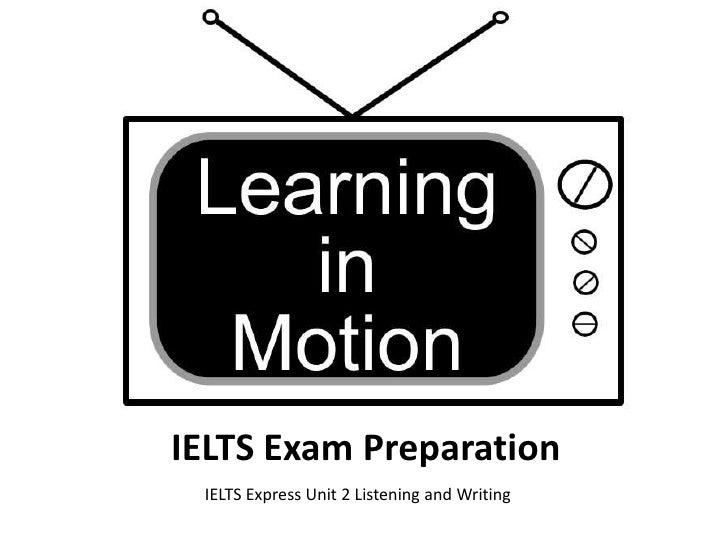 Ielts express unit 2 listening writing