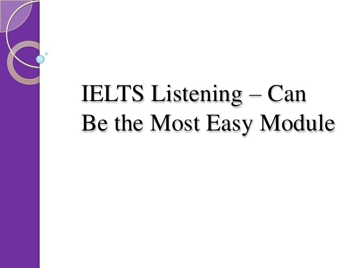 IELTS Listening – Can Be the Most Easy Module