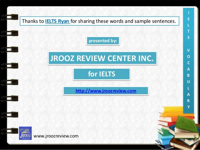 ielts band 8 essays vocabulary Ielts essay vocabulary expressing personal opinions: in my opinion, personally, i think that it seems to me that i must admit that.