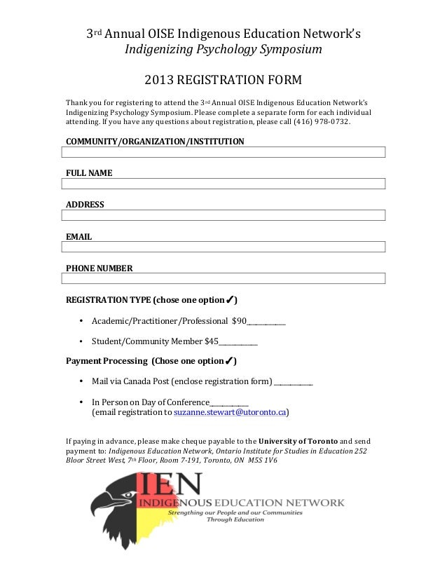 3rd	  Annual	  OISE	  Indigenous	  Education	  Network's	  Indigenizing	  Psychology	  Symposium	  	  2013	  REGISTRATION	...
