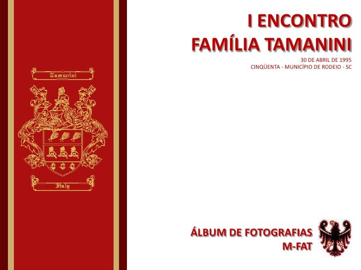 I Encontro FamíLia Tamanini  1995