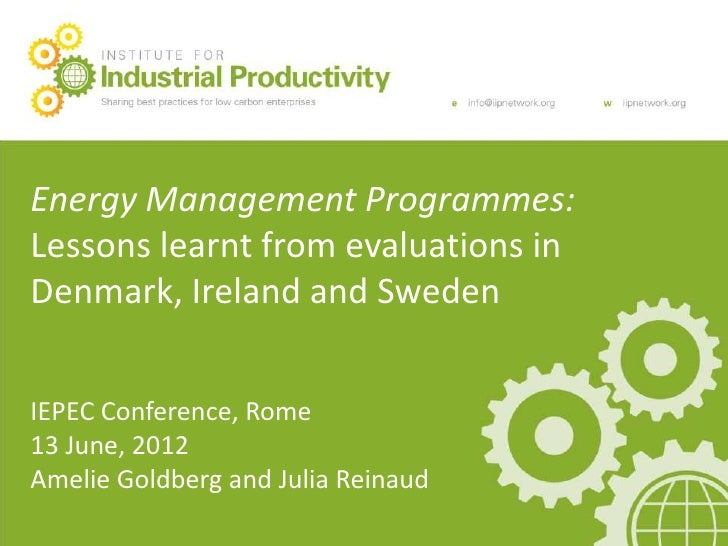 Main Presentation TitleEnergy Management Programmes:20.12.10Lessons learnt from evaluations inDenmark, Ireland and SwedenI...