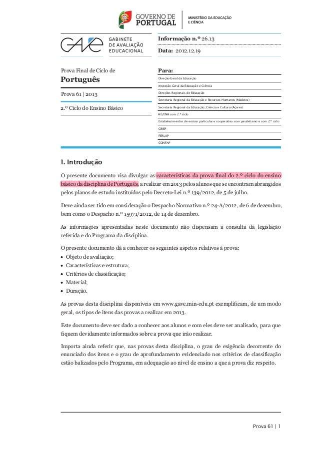 Informação n.º 26.13                                          Data: 2012.12.19Prova Final de Ciclo de                   Pa...