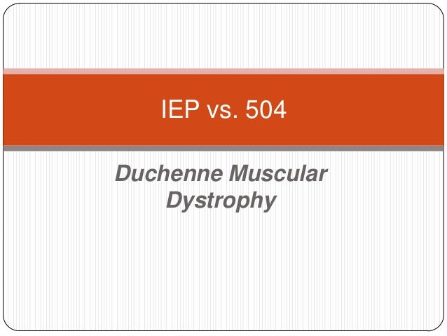 IEP vs 504 For Duchenne Muscular Dystrophy