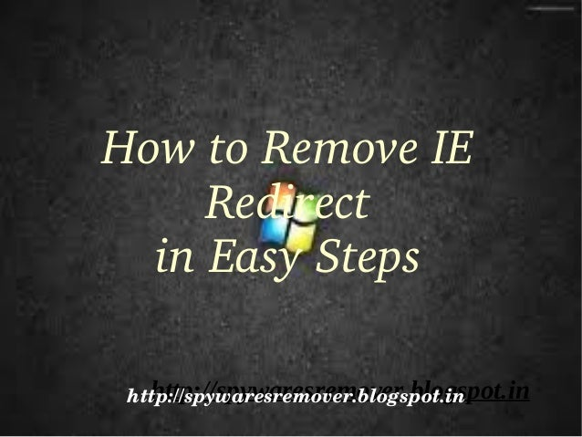 Uninstall IE Redirect Completely From Your PC