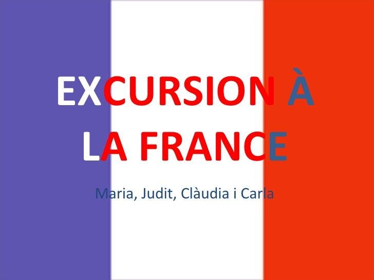 IES Castell d'Estela. Excursion à La France!!!!