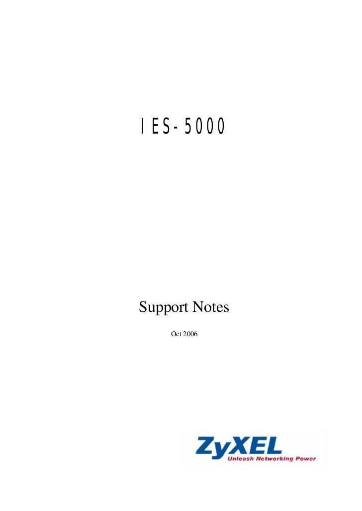IES-5000Support Notes    Oct 2006
