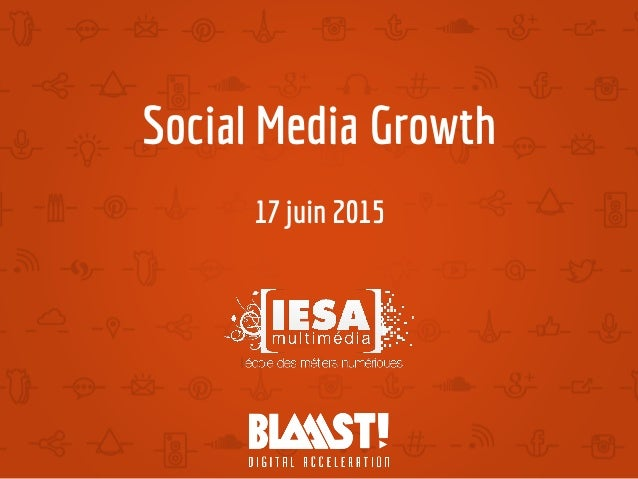 Social Media Growth 17 juin 2015