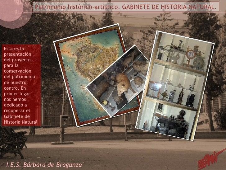 Esta es la presentación del proyecto para la conservación del patrimonio de nuestro centro. En primer lugar, nos hemos ded...