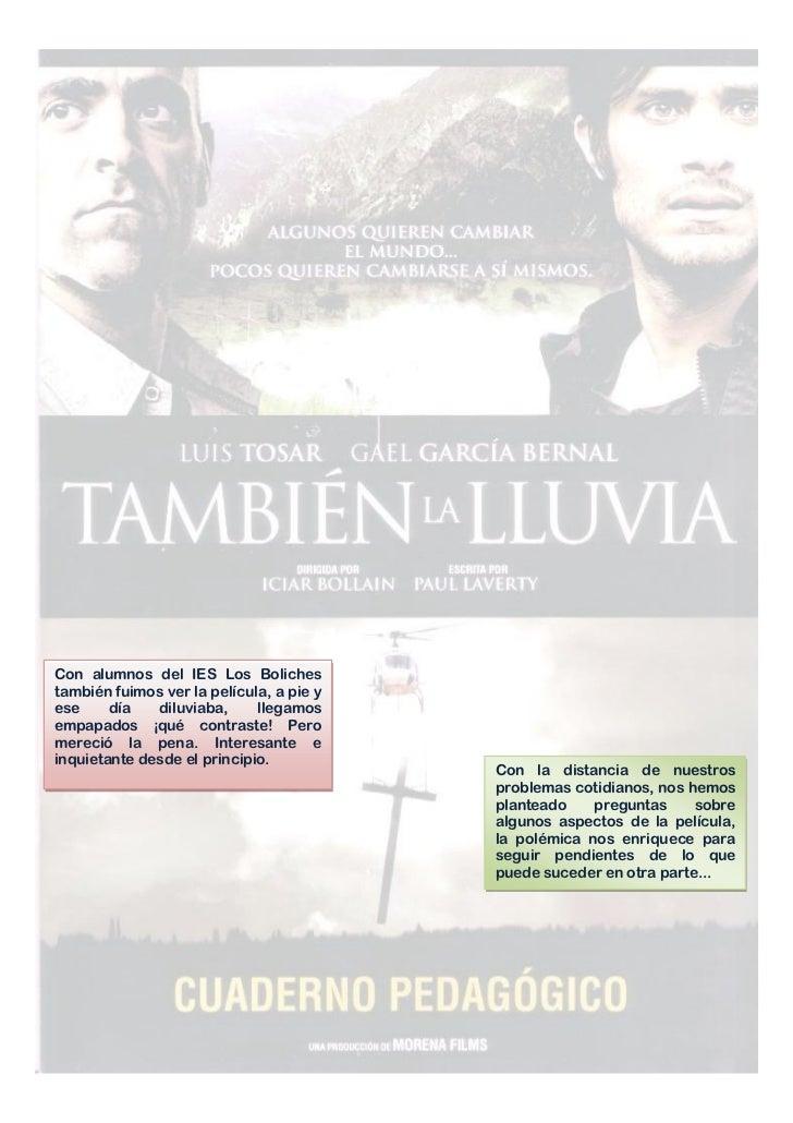 Con alumnos del IES Los Bolichestambién fuimos ver la película, a pie yese     día   diluviaba,     llegamosempapados ¡qué...