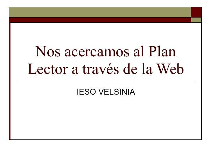 Nos acercamos al Plan Lector a través de la Web IESO VELSINIA