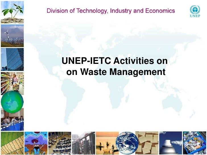 UNEP-IETC Activities on<br /> on Waste Management<br />