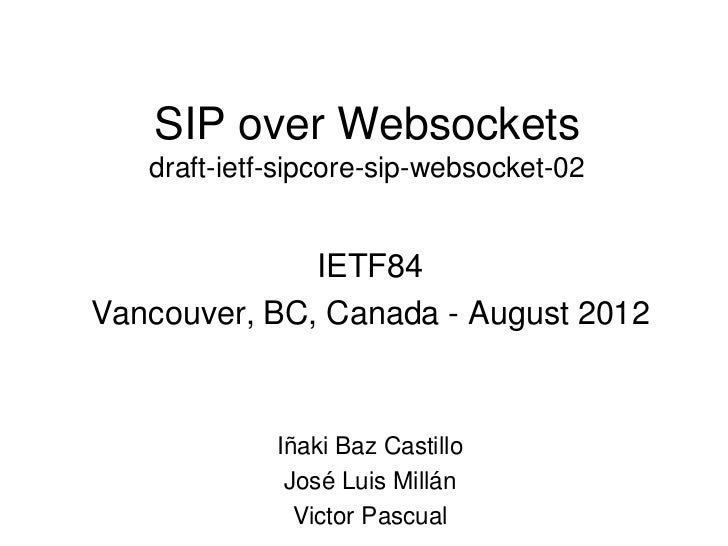 IETF84 - SIP over Websockets