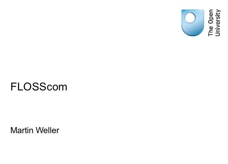 FLOSScom Martin Weller
