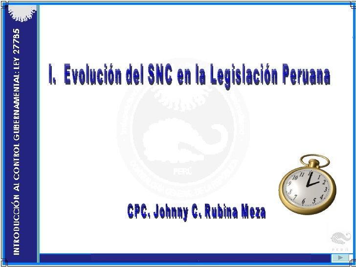 Evolución del snc en la leg. peruana
