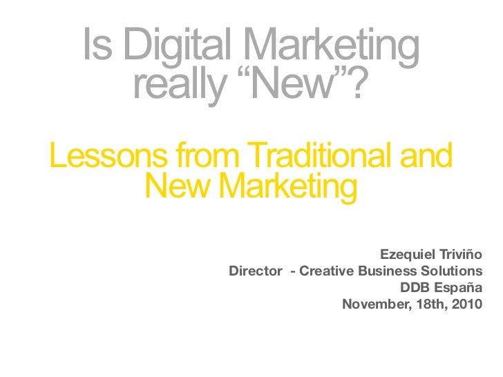 ¿Es el marketing digital realmente nuevo? Lecciones desde el viejo y el nuevo marketing.