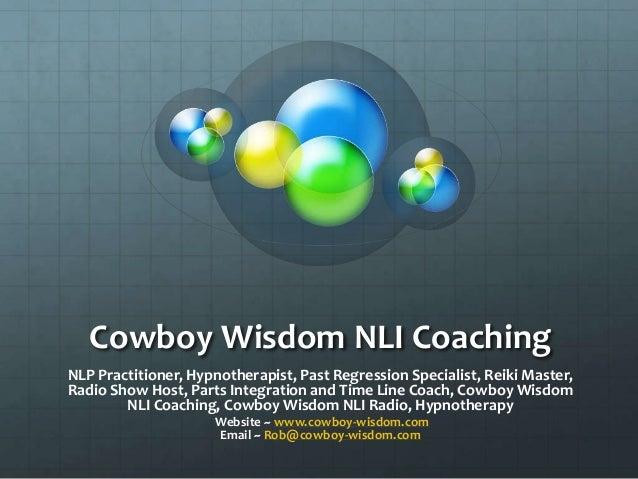 I expand thru life with Cowboy Wisdom NLI Coaching