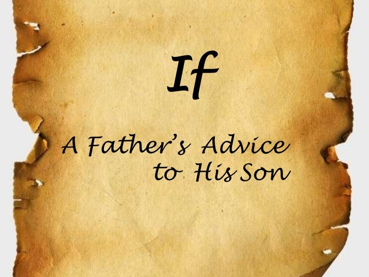 IfA Father's Advice       to His Son