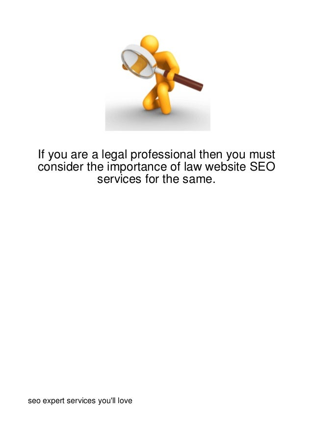 If you are a legal professional then you must  consider the importance of law website SEO              services for the sa...