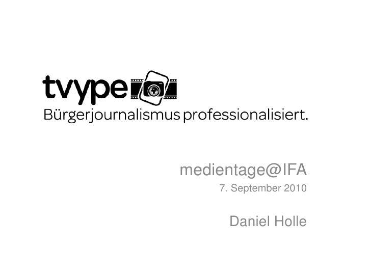 tvype medienwoche@IFA 2010 - Bürgerjournalismus professionalisiert