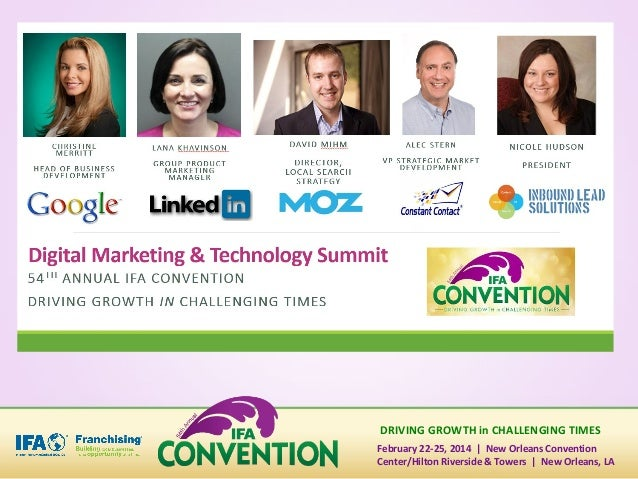 DRIVING GROWTH in CHALLENGING TIMES February 22-25, 2014   New Orleans Convention Center/Hilton Riverside & Towers   New O...