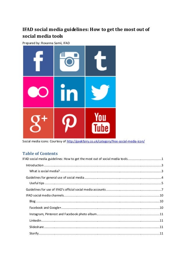 IFAD social media guidelines: How to get the most out of social media tools  Prepared by: Roxanna Samii, IFAD  Social medi...