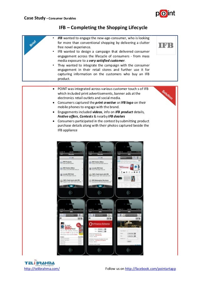 Case Study – Consumer Durables                     IFB – Completing the Shopping Lifecycle                 • IFB wanted to...