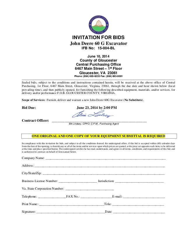 INVITATION FOR BIDS John Deere 60 G Excavator IFB No: 15-004-BL June 10, 2014 County of Gloucester Central Purchasing Offi...