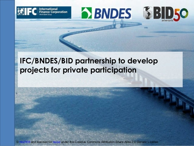 Brazilian PSP Program - a partnership between IFC, BNDES and IDB