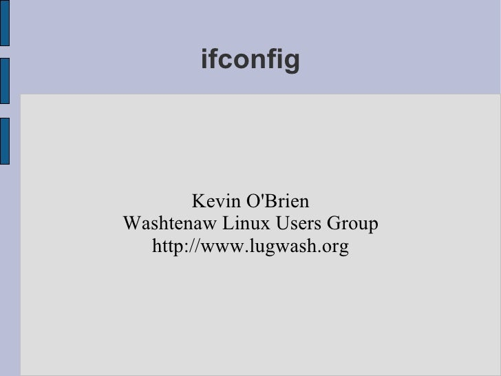 The ifconfig Command