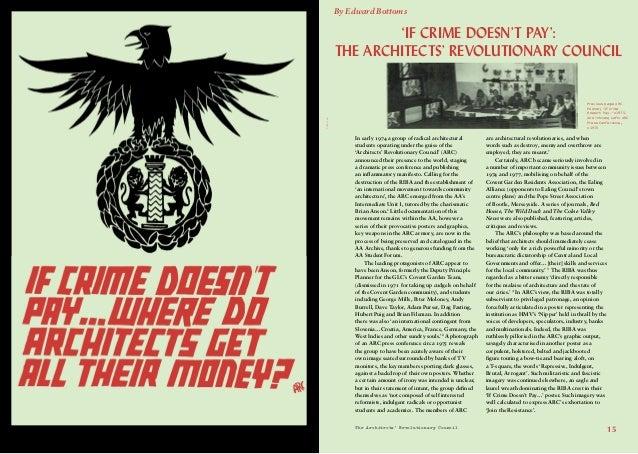 The Architects' Revolutionary Council15Photo:AA'If Crime Doesn't Pay':The Architects' Revolutionary CouncilBy Edward Botto...