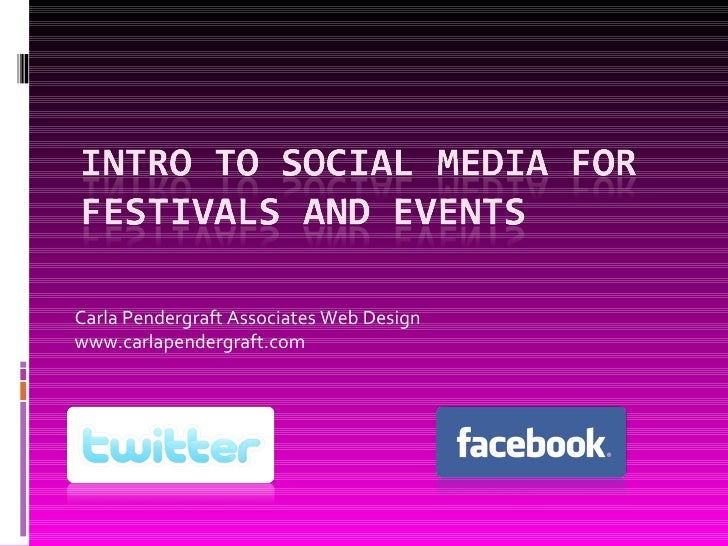 Intro to Social Media for Festivals and Events