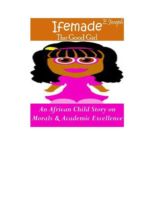 Ifemade.the good girl - A Children Ebook