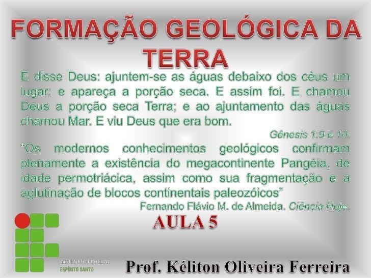 Ifes aula 5-formação-geológica_da_terra