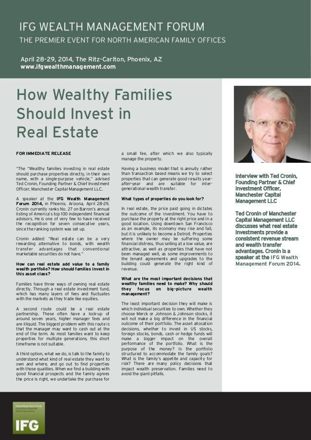 April 28-29, 2014, The Ritz-Carlton, Phoenix, AZ www.ifgwealthmanagement.com  How Wealthy Families Should Invest in Real E...